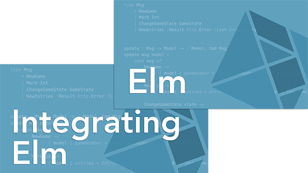Elm and Integrating Elm Package: Both the Elm and Integrating Elm Courses