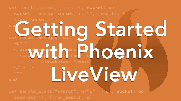 Getting Started With Phoenix Liveview