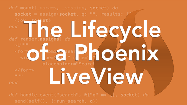 The Life Cycle Of A Phoenix Liveview