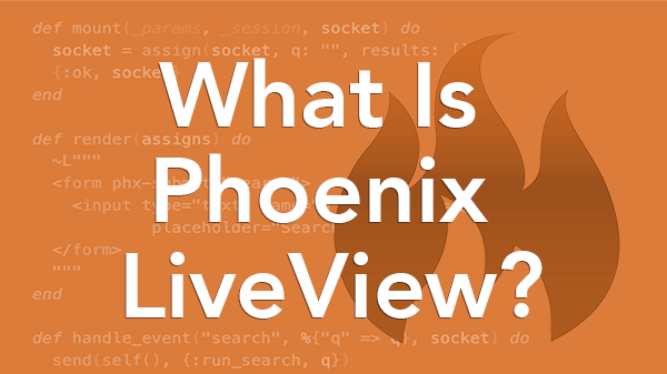 What Is Phoenix Liveview